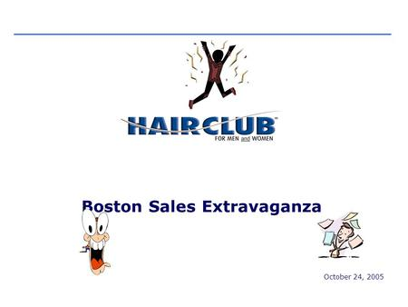 October 24, 2005 Boston Sales Extravaganza. 2 Sales Extravaganza Table of Contents Contents 1.Module A- Enhanced Consultation 2.Module B- Objections 3.Enhanced.