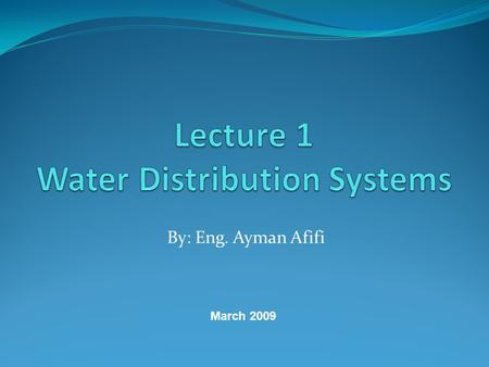 Lecture 1 Water Distribution Systems