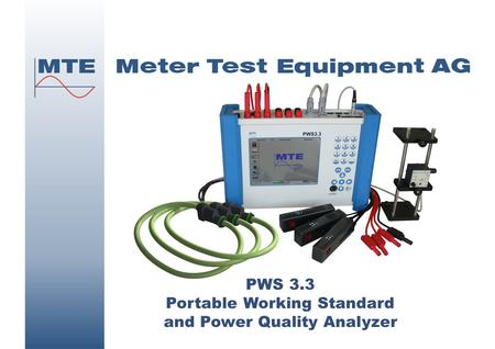 Page 1 April 2011 PWS 3.3 Portable Working Standard and Power Quality Analyzer.