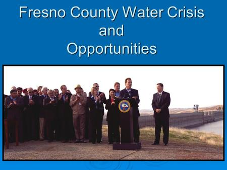Fresno County Water Crisis and Opportunities. The Delta And Our Water Supply In August 2007 the Federal Court ruled that the Delta Smelt was in danger.