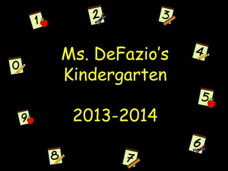 Ms. DeFazio's Kindergarten 2013-2014. * I grew up in Tempe/ Scottsdale I have one brother and two younger sisters Went to U of A Finished my Masters in.