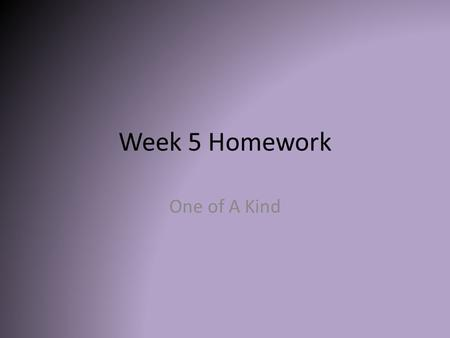 Week 5 Homework One of A Kind. How could you use this resource to help support either a pre-service or non-tenured teacher?