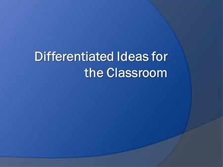Differentiated Ideas for the Classroom. Meltdown anyone??  What happens when you don't differentiate? What happens when you don't differentiate?