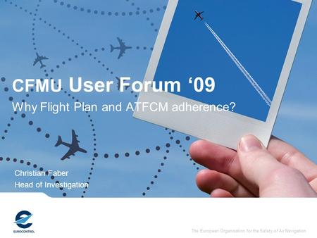 Why Flight Plan and ATFCM adherence?