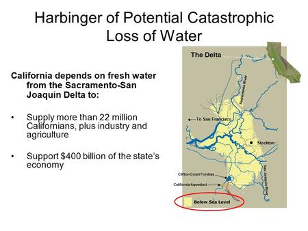 To San Francisco The Delta Sacramento River  Stockton San Joaquin River California Aqueduct Clifton Court Forebay California depends on fresh water from.