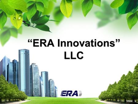 "L/O/G/O ""ЕRА Innovations"" LLC. Description of the contents Our partners."