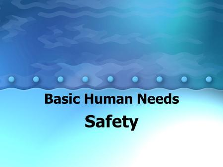 Basic Human Needs Safety. Clicker Question What percentage of medical errors are considered preventable? A.50% B.35% C.70% D.40%