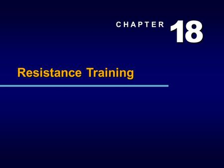 1 1 8 8 C H A P T E R Resistance Training. Loose Ends Schedule Notes Questions?