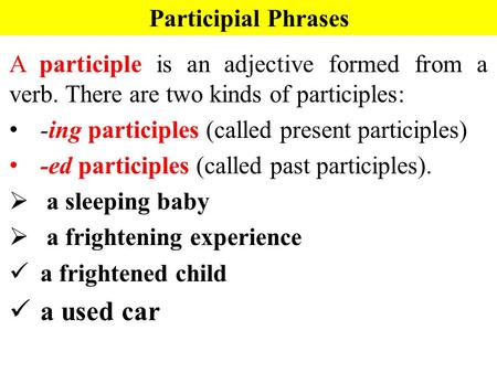 a used car Participial Phrases