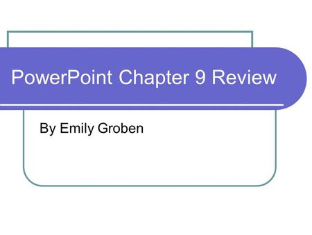 PowerPoint Chapter 9 Review
