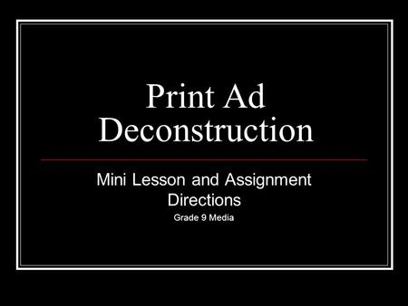 Print Ad Deconstruction