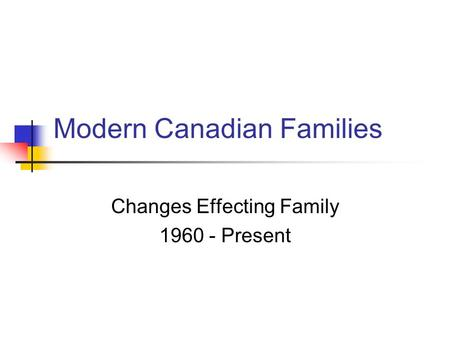 Modern Canadian Families