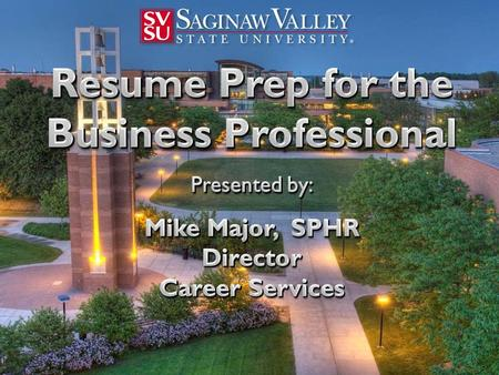 Who is your competition? www.svsu.edu/careers Career Services.