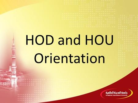 HOD and HOU Orientation. 1.MEDIU's Vision, Mission, Values & Objectives 2.MEDIU's Organisational Chart 3.Divisional, Departmental, and Unit Functions.