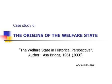 a study of a welfare state The adoption service provider ensures that the home study is performed in accordance with state and federal law  child welfare information gateway.