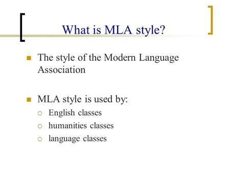 What is Modern Language Association?
