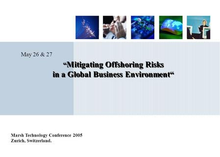 """Mitigating Offshoring Risks in a Global Business Environment"""