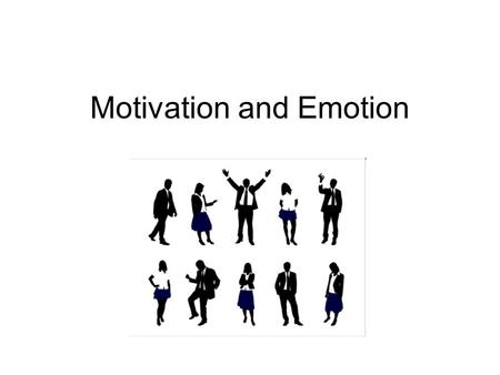 Motivation and Emotion. Motivation why With regards to motivation, psychologists try to answer why we do what we do.
