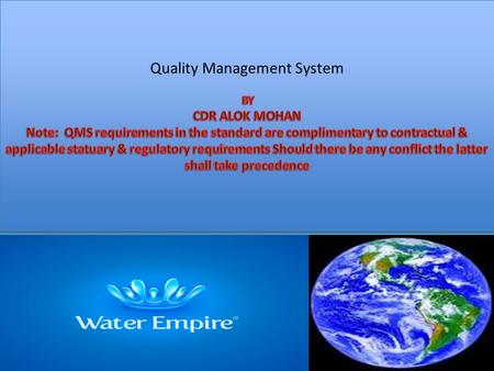 Quality Management System BY CDR ALOK MOHAN
