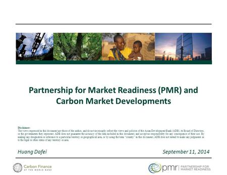 Partnership for Market Readiness (PMR) and Carbon Market Developments