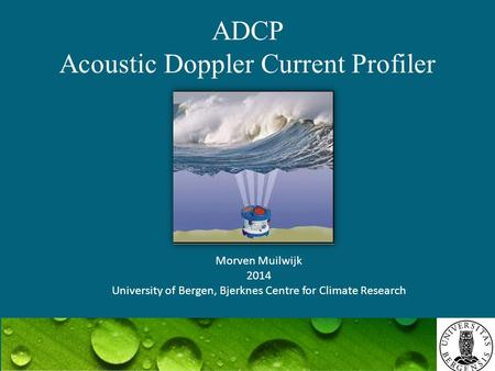 ADCP Acoustic Doppler Current Profiler