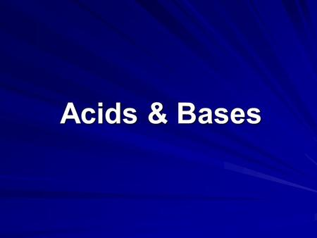 Acids & Bases. Learning Outcomes Experiment to classify acids and bases using their characteristic properties. (Ch 7) Include: indicators, pH, reactivity.
