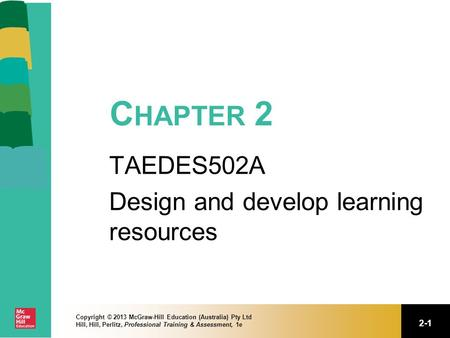TAEDES502A Design and develop learning resources