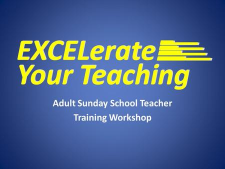 Adult Sunday School Teacher Training Workshop