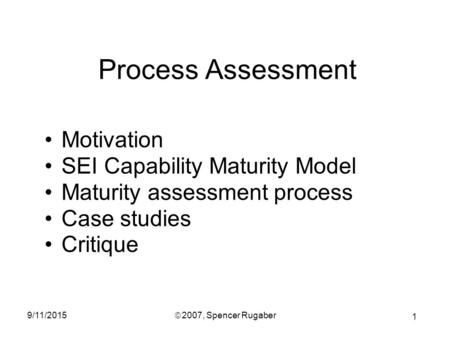Process Assessment Motivation SEI Capability Maturity Model