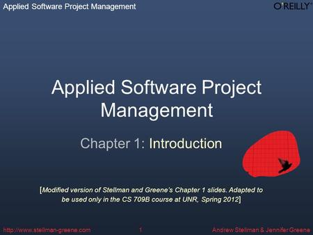 Applied Software Project Management Andrew Stellman & Jennifer Greenehttp://www.stellman-greene.com1 Applied Software Project Management Chapter 1: Introduction.