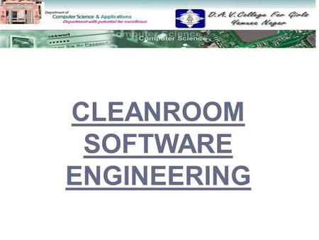 CLEANROOM SOFTWARE ENGINEERING.
