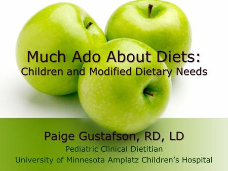 Much Ado About Diets: Paige Gustafson, RD, LD