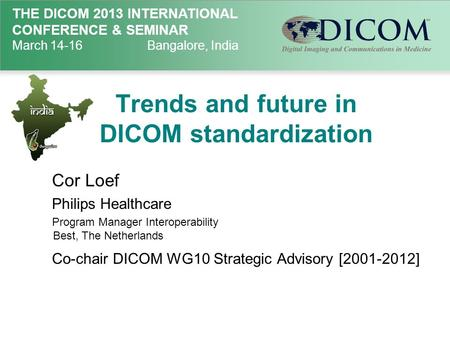 Trends and future in DICOM standardization