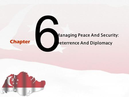 6 Managing Peace And Security: Deterrence And Diplomacy Chapter.