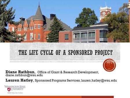 Diane Rathbun, Office of Grant & Research Development, Lauren Hatley, Sponsored Programs Services,