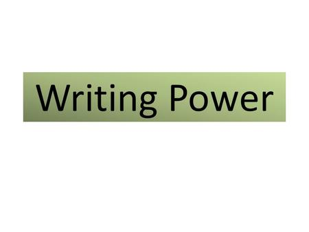 Writing Power. Chapter nine Organizing your ideas Draw a graphic organizer A graphic organizer is a pattern or form you draw on a sheet of paper that.