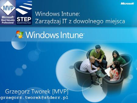 Solution Cloud services and Windows 7 * Pricing may vary by region.