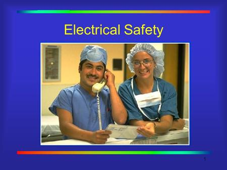 "1 Electrical Safety. 2 Electrical Hazards & OSHA 29 CFR 1910.303(b)(1) requires: ""Electrical equipment shall be free from recognized hazards that are."