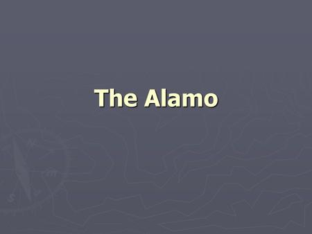 The Alamo. The Mexican Army ► The infantry is made up of mostly conscripts. Conscripts are people forced to become soldiers ► Officers are inexperienced.
