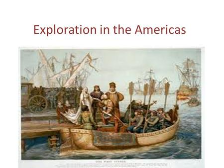 "Exploration in the Americas. Who were the first Americans? Native American cultures were here before the Europeans arrived. ""[They] had hundreds of societies,"