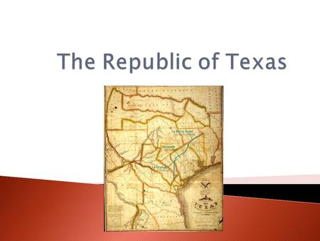  Stephen Austin was a Missouri Banker with a dream ◦ Wanted to settle in Texas  Problem: Texas belongs to Spain  Solution: Has to get Spanish permission.