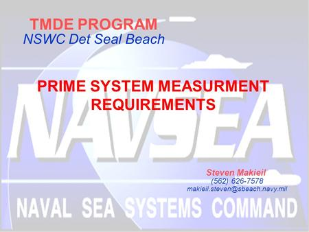 PRIME SYSTEM MEASURMENT REQUIREMENTS
