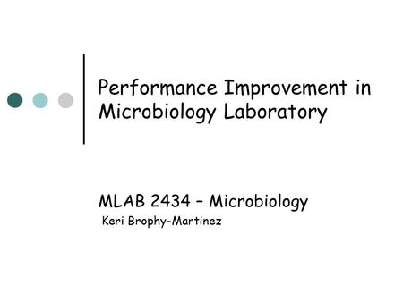 Performance Improvement in Microbiology Laboratory