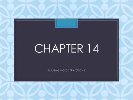 CHAPTER 14 MANAGING DISTRACTIONS. VOCABULARY Driver Inattention Distracted Driving Cognitive Distraction Visual Distraction Auditory Distraction Biomechanical.