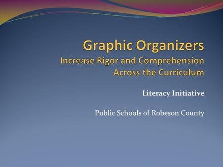 Literacy Initiative Public Schools of Robeson County.