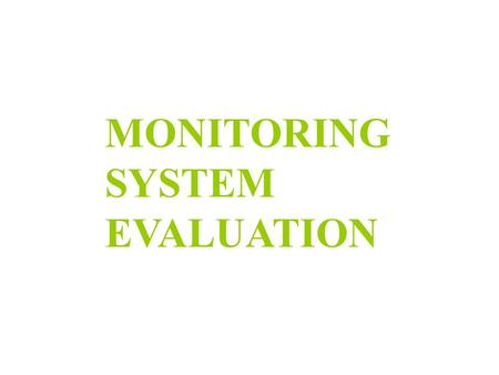 MONITORING SYSTEM EVALUATION. INFORMATION GATHERING  Review previous LFG inspection reports  Identify specific probes to be sampled  Obtain monitoring.
