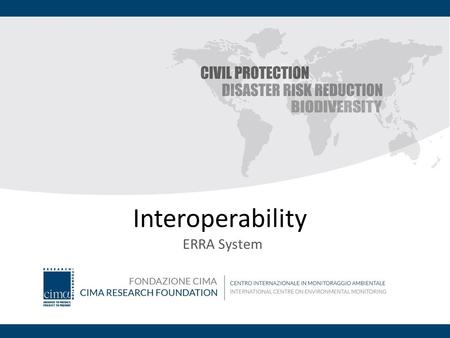 Interoperability ERRA System. Introduction PPRD East Project The overall objectives of the PPRD East project are: To contribute to the development of.