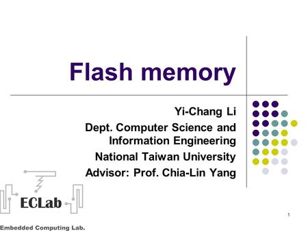 Flash memory Yi-Chang Li