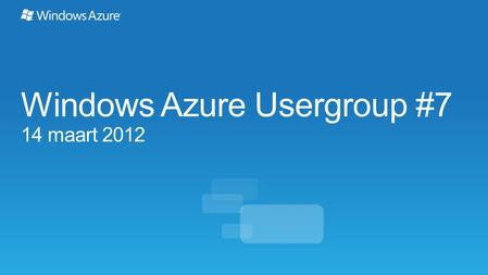 Windows Azure Usergroup #7 14 maart 2012. Compute $0.02-0.96/hour + Variable Instance Sizes Per service hour Storage Per GB stored + transactions.