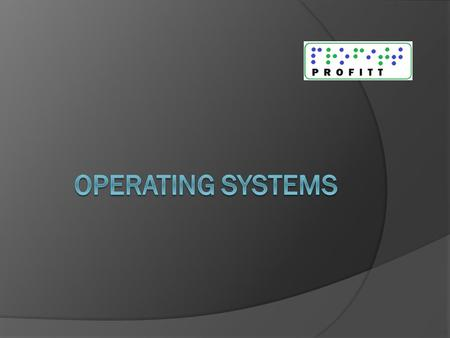 The Basics  Operating systems (OS) can help computer users do many things, like managing and manipulating files and folders.  Operating systems also.